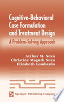Cognitive Behavioral Case Formulation and Treatment Design