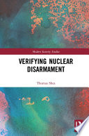 Verifying Nuclear Disarmament Book