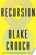 link to Recursion : a novel in the TCC library catalog