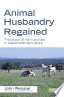 Animal Husbandry Regained