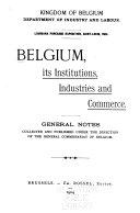 Belgium  Its Institutions  Industries and Commerce