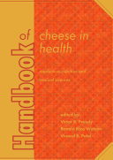 Handbook of cheese in health: production, nutrition and medical sciences Pdf/ePub eBook