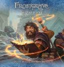 Frostgrave  Wizard Eye  The Art of Frostgrave