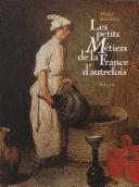 Pdf Les Petits Métiers de la France d'autrefois Telecharger
