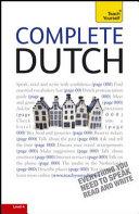 Complete Dutch A Teach Yourself Guide