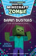 Diary of a Minecraft Zombie Puzzle Book  Brain Busters