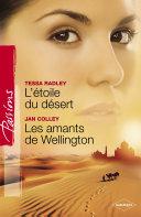 L'étoile du désert - Les amants de Wellington (Harlequin Passions)