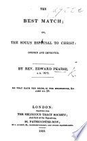 The Best Match  or  the Soul s espousal to Christ opened and improved     The tenth edition