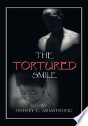 The Tortured Smile Book PDF