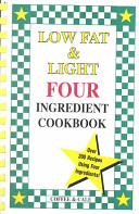 Low Fat and Light Four Ingredient Cookbook