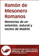 Memorias de un setentón, natural y vecino de Madrid Pdf