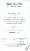 Implementation of the Road Home Program Four Years After Hurricane Katrina  Serial No  111 70  August 20  2009  111 1 Field Hearing