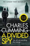 A Divided Spy  Thomas Kell Spy Thriller  Book 3