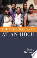The Freshman Year at an Hbcu