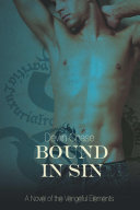 Bound In Sin: A Novel of the Vengeful Elements ebook