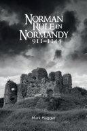 Norman Rule in Normandy  911 1144