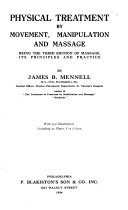 Physical Treatment By Movement Manipulation And Massage