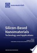 Silicon Based Nanomaterials