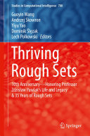Thriving Rough Sets