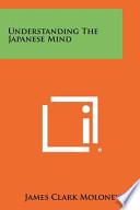 Understanding the Japanese Mind