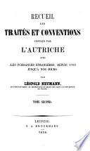Recueil des traités et conventions conclus par l'Autriche avec les puissances étrangères