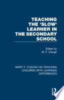 Teaching the  Slow  Learner in the Secondary School