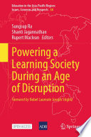 Powering A Learning Society During An Age Of Disruption