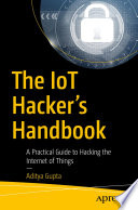 The IoT Hacker s Handbook Book