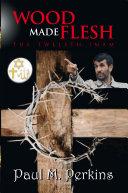 Wood Made Flesh [Pdf/ePub] eBook