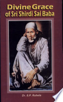 Divine Grace Of Shri Shirdi Sai Baba