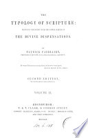 The typologt of Scripture, or, The doctrine of types investigated
