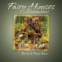 Fairy Houses ... Everywhere!