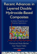 Recent Advances in Layered Double Hydroxide Based Composites Book
