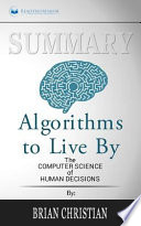 Summary - Algorithms to Live by