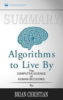 Summary   Algorithms to Live by