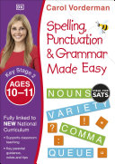 Spelling  Punctuation and Grammar Made Easy Ages 10 11 Key Stage 2