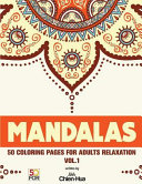 Mandalas 50 Coloring Pages for Adults Relaxation
