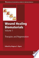 Wound Healing Biomaterials   Volume 1