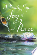 A Daily Sip of Joy and Peace Book