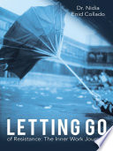 Letting Go Of Resistance  Book PDF