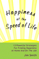 Happiness at the Speed of Life