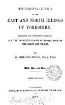Tourist s guide to the East and North riding of Yorkshire