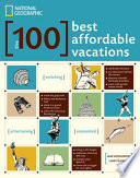 Cover of The 100 Best Affordable Vacations