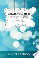 Dreaming Of More For The Next Generation Book PDF
