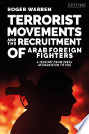 Terrorist Movements and the Recruitment of Arab Foreign Fighters Book