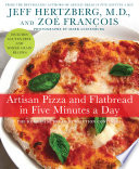 Artisan Pizza and Flatbread in Five Minutes a Day Book PDF