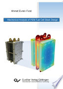 Mechanical Analysis of PEM Fuel Cell Stack Design Book