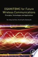 OQAM FBMC for Future Wireless Communications