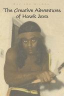 The Creative Adventures of Hawk Java