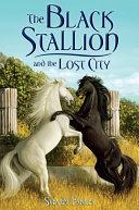 The Black Stallion and the Lost City [Pdf/ePub] eBook